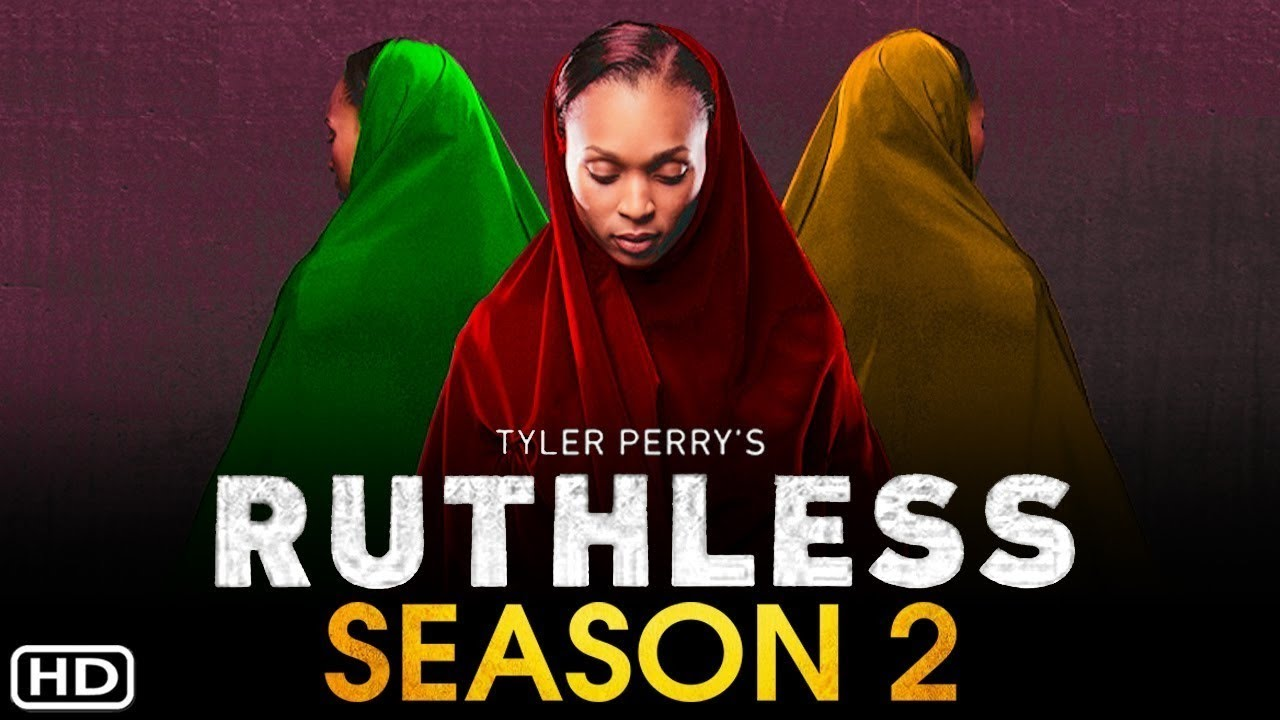 Download BET's Tyler Perry's Ruthless Season 2 Trailer