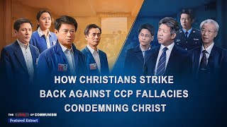 """The Lies of Communism"" Clip (4) -The Real Goal Behind the CCP Denying and Condemning Christ"
