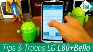 LG L80+Bello - Tips y Trucos