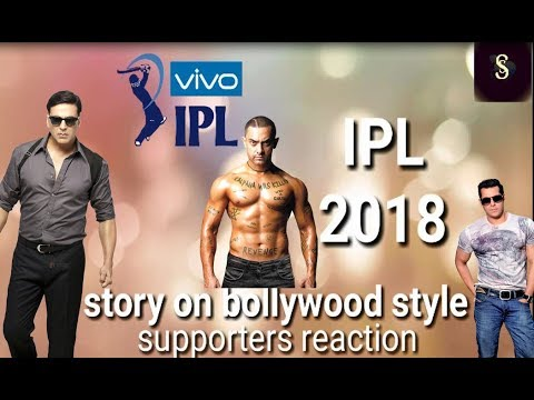 IPL 2018 Stories On Bollywood Style (Indian Premier League) - //Bollywood Songs//