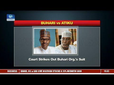 Political Round-Up: Court Strikes Out Buhari Campaign Organisation's Suit  Politics Today 