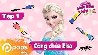 Công Chúa Nhí - Tập 1- Công Chúa Elsa thumbnail