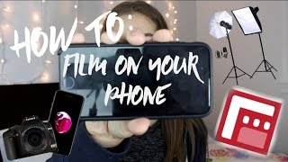 How To Film Videos On Your Phone | Lighting, Tripods, iPhone