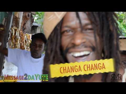 MESSAGE 2 DA YUTE  03 - CHANGA CHANGA
