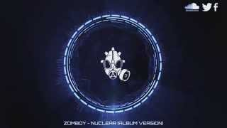 Repeat youtube video Zomboy - Nuclear (Album Version)