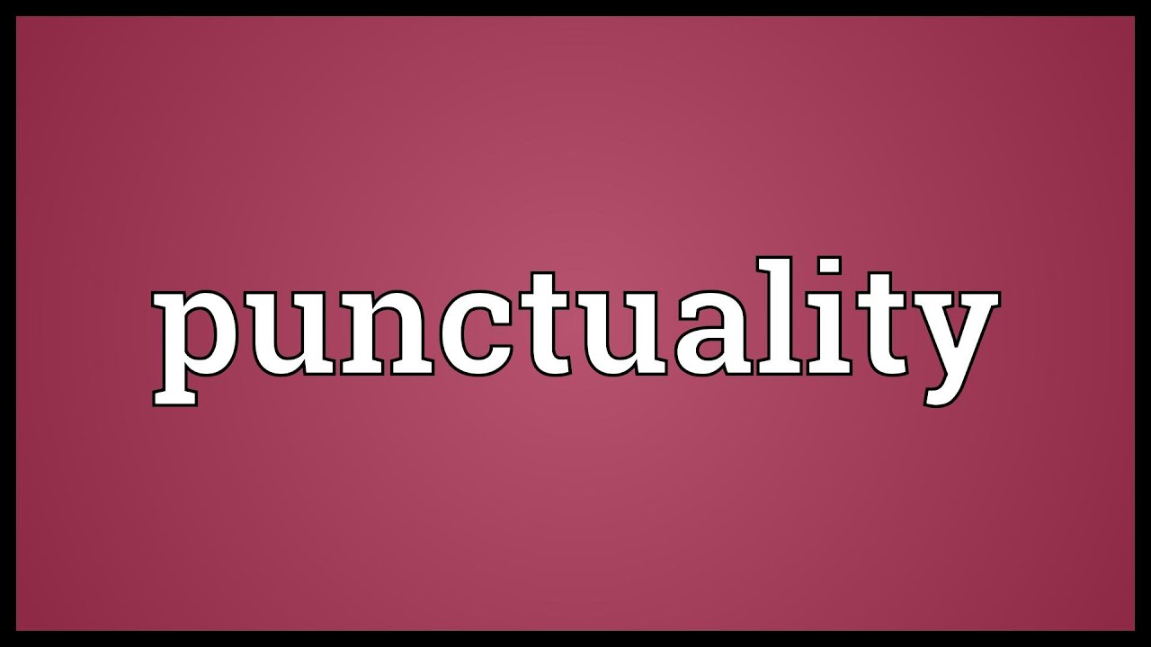 write an essay on the value of punctuality