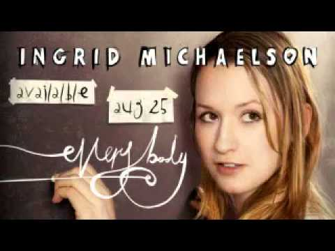 Ingrid Michaelson-- Everybody