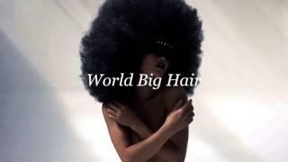 World big Hair by Murielle Kabile