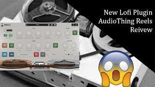 AudioThing Reels Lofi Tape review | The next best Lofi Plugin? 🔥🔥🔥