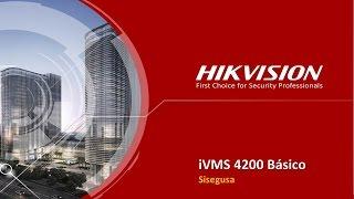 Tutorial Básico de IVMS-4200 de Hikvision