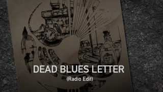 Black Armadillo - Dead Blues Letter (Radio Edit)