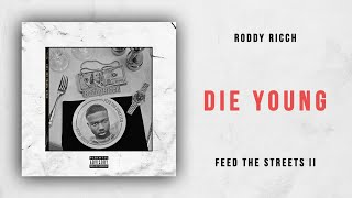 Roddy Ricch Die Young Feed the Streets 2.mp3