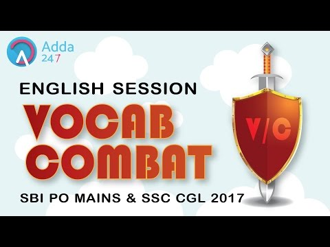 Vocab for SSC CGL/ MTS /CPO Exams