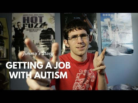Getting a job with Autism: Jimmy's Story