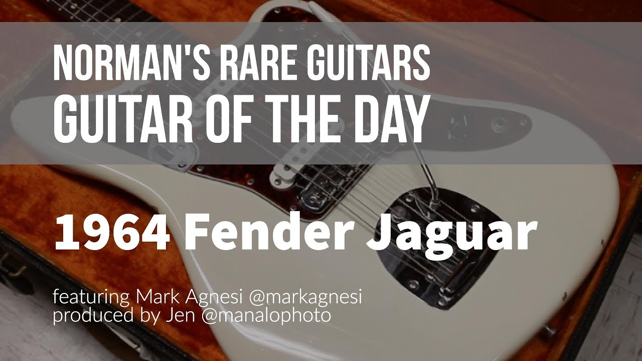 Norman's Rare Guitars - Guitar of the Day: 1964 Fender Jaguar