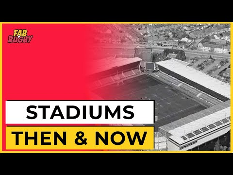 Premiership Rugby Team Stadiums Then & Now