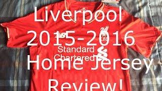 Liverpool Home Shirt 2015-16 Review Gogoalshop