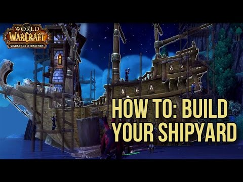 World of Warcraft - Adding Shipyard to Your Garrison