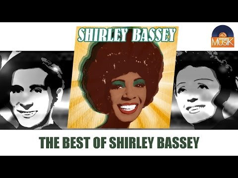 Shirley Bassey - The Best of Shirley Bassey (Full Album / Album complet)