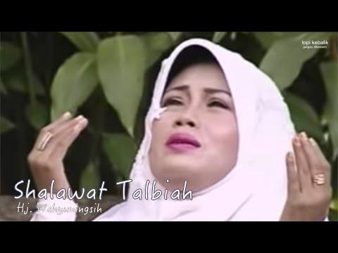 Shalawat Talbiah - Hj. Wahyuningsih