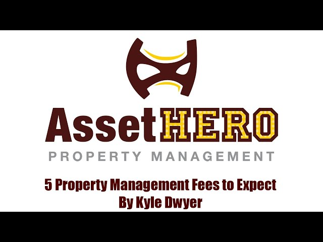 Asset Hero Property Management | 5 PM Fees to Expect