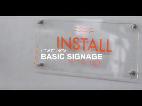 How To Install Signage: Basic Acrylic Sign