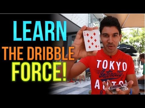 Learn Magic Tricks: How To Perform The Dribble Force!