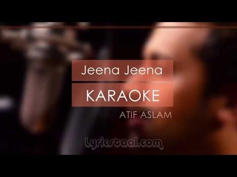 Jeena Jeena Lyrics with Audio | Atif Aslam - Badlapur | Karaoke Audio Video