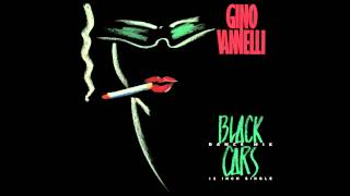 Gino Vannelli - Black Cars (Special Dance Mix)