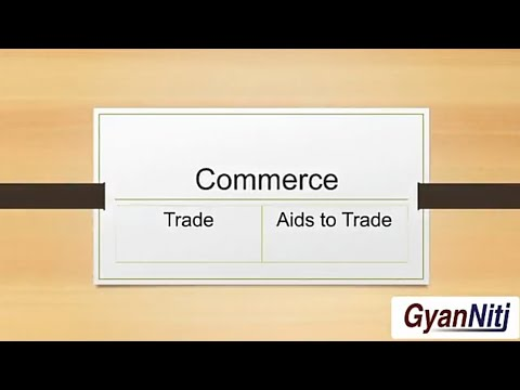 Commerce - Trade | Aids to Trade