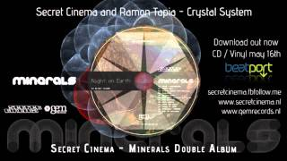 Secret Cinema presents: Minerals | 3 - Crystal System (with Ramon Tapia) | Gem Records