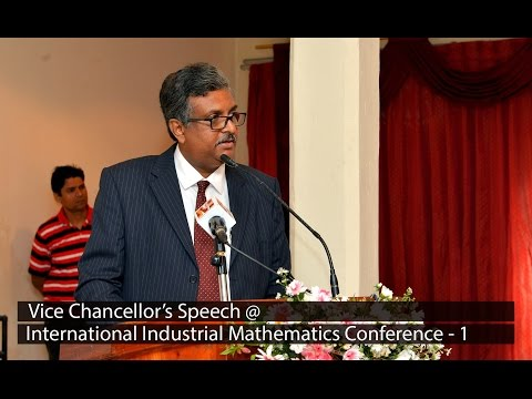 Vice Chancellor's Speech at International Industrial Mathematics Conference - 2016