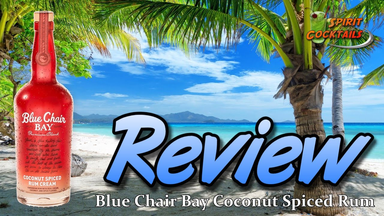Blue Chair Bay Coconut Spiced Rum Review
