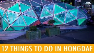 Video 12 Fun Things to do in Hongdae (KWOW #194) download MP3, 3GP, MP4, WEBM, AVI, FLV Mei 2017
