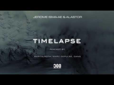 Jerome Isma-Ae & Alastor - Timelapse (Marc DePulse Remix)