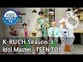 Idol Master -TEEN TOP [KBS World Idol Show K-RUSH3 / ENG,CHN / 2018.06.08]
