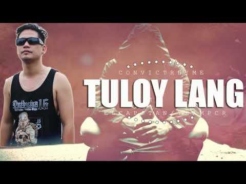 Tuloy Lang - El Capitan (#TeamPCR!)