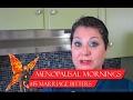 Menopausal Mornings - Marriage Bitters