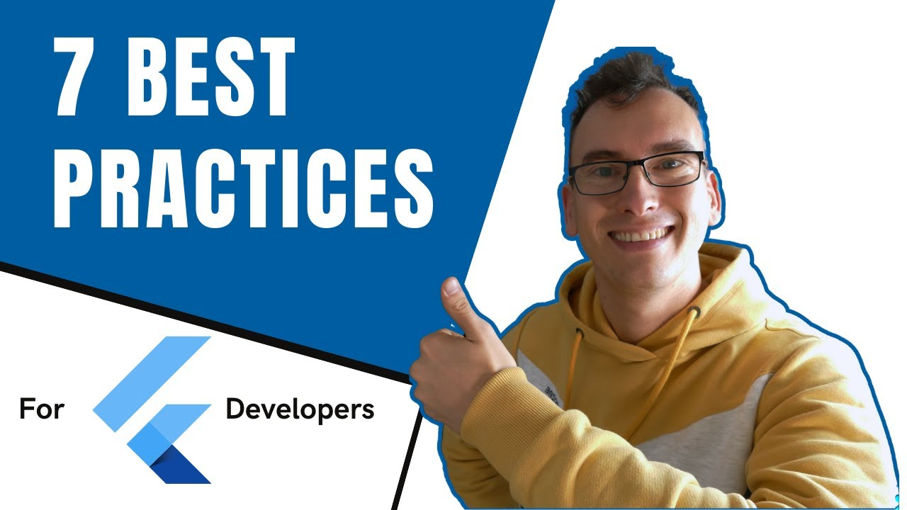 7. Best Practices for your Flutter Project