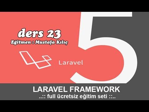 Php Dersleri - Laravel 5 Eğitim Seti Bölüm - 23