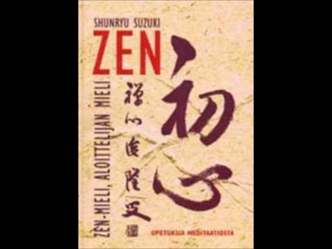 Shunryu Suzuki: Zen-mieli, aloittelijan mieli: Mielen aallot&rikkaruohot