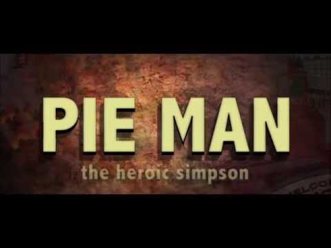 PIE MAN: The heroic Simpson - Fan Movie Trailer - The Simpsons