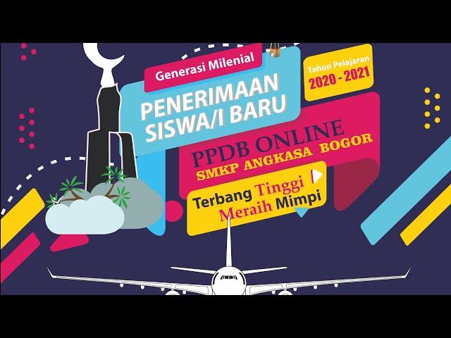 SMK Penerbangan Angkasa Bogor | PPDB 2020 |