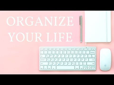 How to Organize Your Life Like a #GIRLBOSS