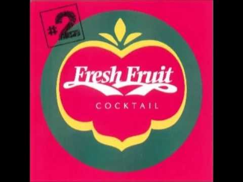 Fresh Fruit Cocktail #2   Mixed by ZKI & Dobre