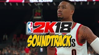NBA 2K18 OFFICIAL SOUNDTRACK - ALL SONGS - PREVIEWS