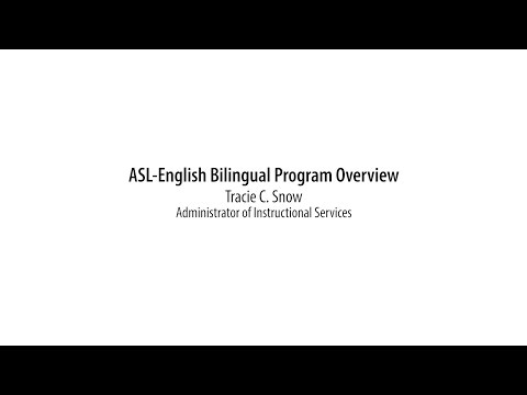 ASL-English Bilingual Program Overview