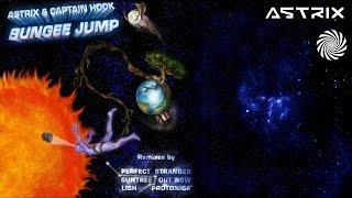 Astrix & Captain Hook - Bungee Jump  (Out Now Remix)