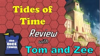 Tides of Time Review - with Tom and Zee