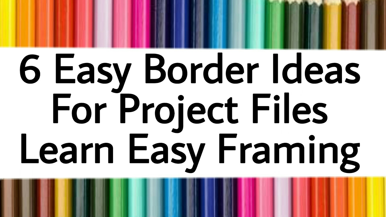 simple  easy borders for project files and frame decoration border ideas projects framing also rh youtube